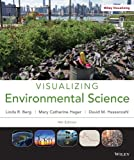img - for Visualizing Environmental Science 4e + WileyPLUS Registration Card book / textbook / text book
