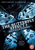 The Butterfly Effect 3: Revelation [DVD]