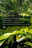 [(Systematics and Conservation of African Plants : Proceedings of the 18th AETFAT Congress, Yaounde, Cameroon)] [Edited by Xander Van Der Burgt ] published on (August, 2010)