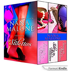In Stilettos (A Sexy, Sultry, Sassy Contemporary Romance Bundle) (English Edition)