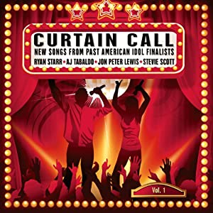 Curtain Call: New Songs From Past American Idol