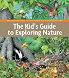 img - for The Kid's Guide to Exploring Nature (BBG Guides for a Greener Planet) book / textbook / text book