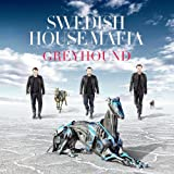 SWEDISH HOUSE MAFIA - GREYHOUND