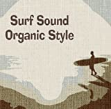 Amazon.co.jpSurf Sound Organic Style