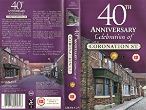 Coronation Street - 40th anniversary Celebration