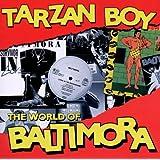 Tarzan Boy: World of Baltimora