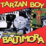 Tarzan Boy Baltimora