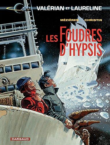 Valérian - Tome 12 - Foudres d'Hypsis (Les)
