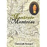 """Montrose: Wahrheit sucht keine Winkelz�gevon """"Christoph Stempel"""""""