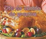 Dia de Accion de Gracias / Thanksgiving Day (Bellota)