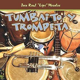 Tumbaito y Trompeta
