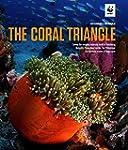 The Coral Triangle: Saving the Amazin...