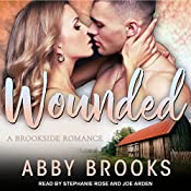 Wounded: A Brookside Romance, Book 1 | [Abby Brooks]