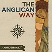 The Anglican Way: A Guidebook | [Thomas McKenzie]