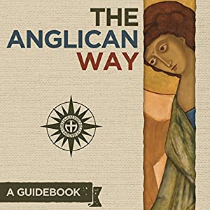 The Anglican Way: A Guidebook Hörbuch