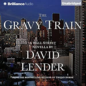 The Gravy Train | [David Lender]