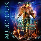 Wizard in a Witchy World   [Jamie McFarlane]