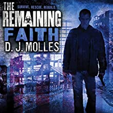 The Remaining: Faith: A Novella (       UNABRIDGED) by D.J. Molles Narrated by Christian Rummel