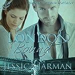 London Bound: Bound, Book 1 | Jessica Jarman