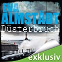 Düsterbruch (Pia Korittki 7) Audiobook by Eva Almstädt Narrated by Anne Moll