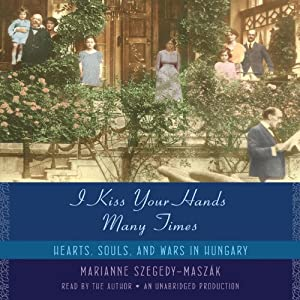 I Kiss Your Hands Many Times Audiobook