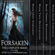 The Forsaken Saga Complete Box Set (Books 1-4) | Sophia Sharp, E. M. Knight