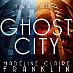 Ghost City | Madeline Claire Franklin