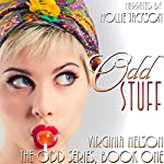 Odd Stuff: The Odd Series Book 1   Virginia Nelson