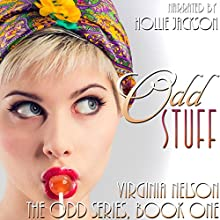 Odd Stuff: The Odd Series Book 1 (       UNABRIDGED) by Virginia Nelson Narrated by Hollie Jackson
