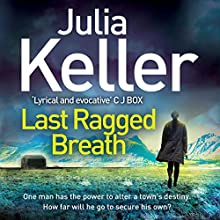 Last Ragged Breath: Bell Elkins 4 Audiobook by Julia Keller Narrated by Laurel Lefkow