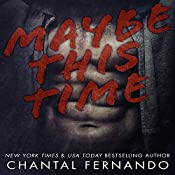 Maybe This Time | Chantal Fernando