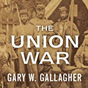 The Union War | [Gary W. Gallagher]
