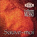Sauve-moi Audiobook by Guillaume Musso Narrated by Véronique Groux de Miéri, Yves Mugler