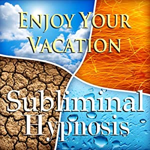 Enjoy Your Vacation Subliminal Affirmations: Relax with Family & Relaxing Traveling, Solfeggio Tones, Binaural Beats, Self Help Meditation Hypnosis | [Subliminal Hypnosis]