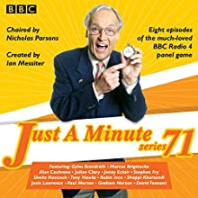 Just a Minute: Series 71: All eight episodes of the 71st radio series  by BBC Narrated by Paul Merton, Nicholas Parsons, full cast