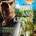 Dream Eyes: A Dark Legacy Novel, Book 2 (       UNABRIDGED) by Jayne Ann Krentz Narrated by Tanya Eby