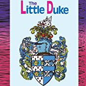 The Little Duke: The Childhood History of Richard the Fearless, Duke of Normandy | [Charlotte Yonge]