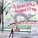 A Werewolf in Manhattan: Wild About You, Book 1
