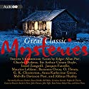 Great Classic Mysteries: Thirteen Unabridged Stories Audiobook by Edgar Allan Poe, Charles Dickens, Arthur Conan Doyle, Israel Zangwill, C. L. Pirkis, Jacque Futrelle, Maurice Leblanc,  Baroness Orczy, O. Henry, Aldous Huxley Narrated by Simon Prebble, Kim Hicks, Simon Vance, Kate Fenton, Bill Wallace, Robert Fass