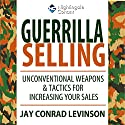 Guerrilla Selling  by Orvel Ray Wilson Narrated by Orvel Ray Wilson