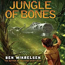 Jungle of Bones (       UNABRIDGED) by Ben Mikaelsen Narrated by LJ Ganser