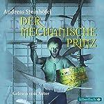 Der mechanische Prinz | Andreas Steinhöfel