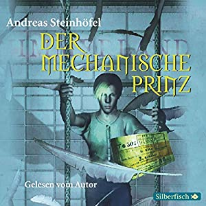 Der mechanische Prinz Hörbuch