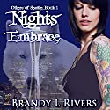 Nights Embrace: Others of Seattle, Book 1 (       UNABRIDGED) by Brandy L Rivers Narrated by John Lane