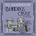 Blandings Castle Audiobook by P. G. Wodehouse Narrated by James Saxon