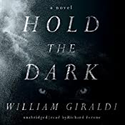 Hold the Dark: A Novel | [William Giraldi]