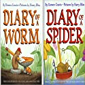'Diary of a Spider' and 'Diary of a Worm' (       UNABRIDGED) by Doreen Cronin Narrated by Harry Bliss
