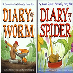 'Diary of a Spider' and 'Diary of a Worm' | [Doreen Cronin]