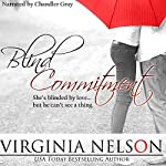 Blind Commitment | Virginia Nelson