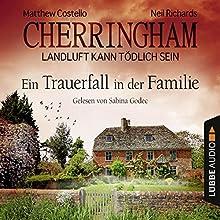 Ein Trauerfall in der Familie (Cherringham - Landluft kann tödlich sein 24) Hörbuch von Matthew Costello, Neil Richards Gesprochen von: Sabina Godec